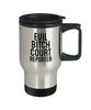 Evil Bitch Court Reporter, 14Oz Travel Mug  Dad Mom Inspired Gift - Ribbon Canyon