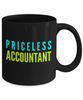 Priceless Accountant -  Coworker Friend Retirement Birthday or Graduate Gift -   11oz Coffee Mug - Ribbon Canyon