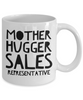 Mother Hugger Sales Representative, 11oz Coffee Mug Gag Gift for Coworker Boss Retirement or Birthday - Ribbon Canyon