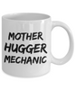 Mother Hugger Mechanic  11oz Coffee Mug Best Inspirational Gifts - Ribbon Canyon