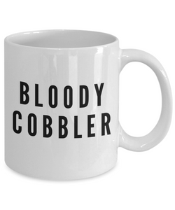 Bloody Cobbler Gag Gift for Coworker Boss Retirement or Birthday - Ribbon Canyon