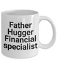 Father Hugger Financial Specialist Gag Gift for Coworker Boss Retirement or Birthday - Ribbon Canyon