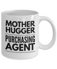 Funny Mug Mother Hugger Purchasing Agent   11oz Coffee Mug Gag Gift for Coworker Boss Retirement - Ribbon Canyon