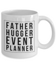 Father Hugger Event Planner, 11oz Coffee Mug Gag Gift for Coworker Boss Retirement or Birthday - Ribbon Canyon