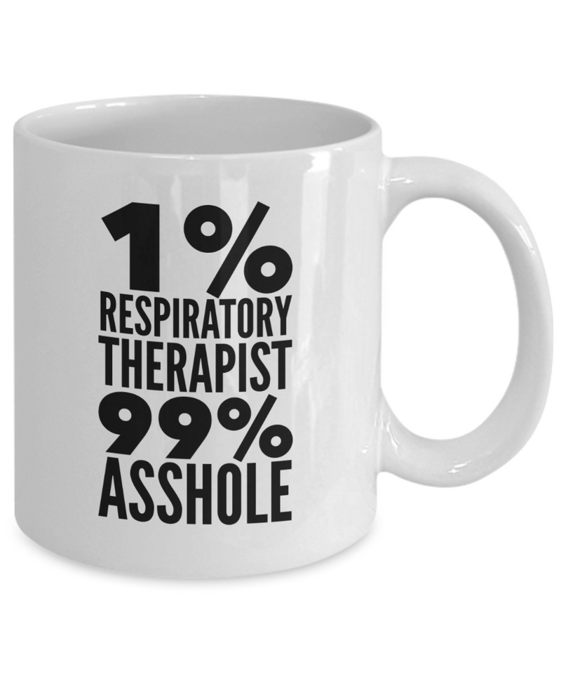 1% Respiratory Therapist 99% Asshole Gag Gift for Coworker Boss Retirement or Birthday - Ribbon Canyon