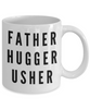 Funny Mug Father Hugger Usher   11oz Coffee Mug Gag Gift for Coworker Boss Retirement - Ribbon Canyon