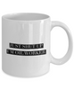 Just Shut Up I'm Oil Worker, 11Oz Coffee Mug Unique Gift Idea for Him, Her, Mom, Dad - Perfect Birthday Gifts for Men or Women / Birthday / Christmas Present - Ribbon Canyon