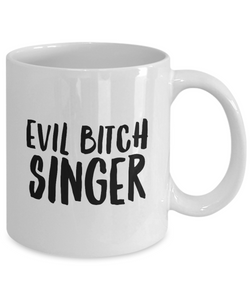 Funny Mug Evil Bitch Singer 11Oz Coffee Mug Funny Christmas Gift for Dad, Grandpa, Husband From Son, Daughter, Wife for Coffee & Tea Lovers Birthday Gift Ceramic - Ribbon Canyon