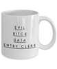 Evil Bitch Data Entry Clerk, 11Oz Coffee Mug Best Inspirational Gifts and Sarcasm Perfect Birthday Gifts for Men or Women / Birthday / Christmas Present - Ribbon Canyon