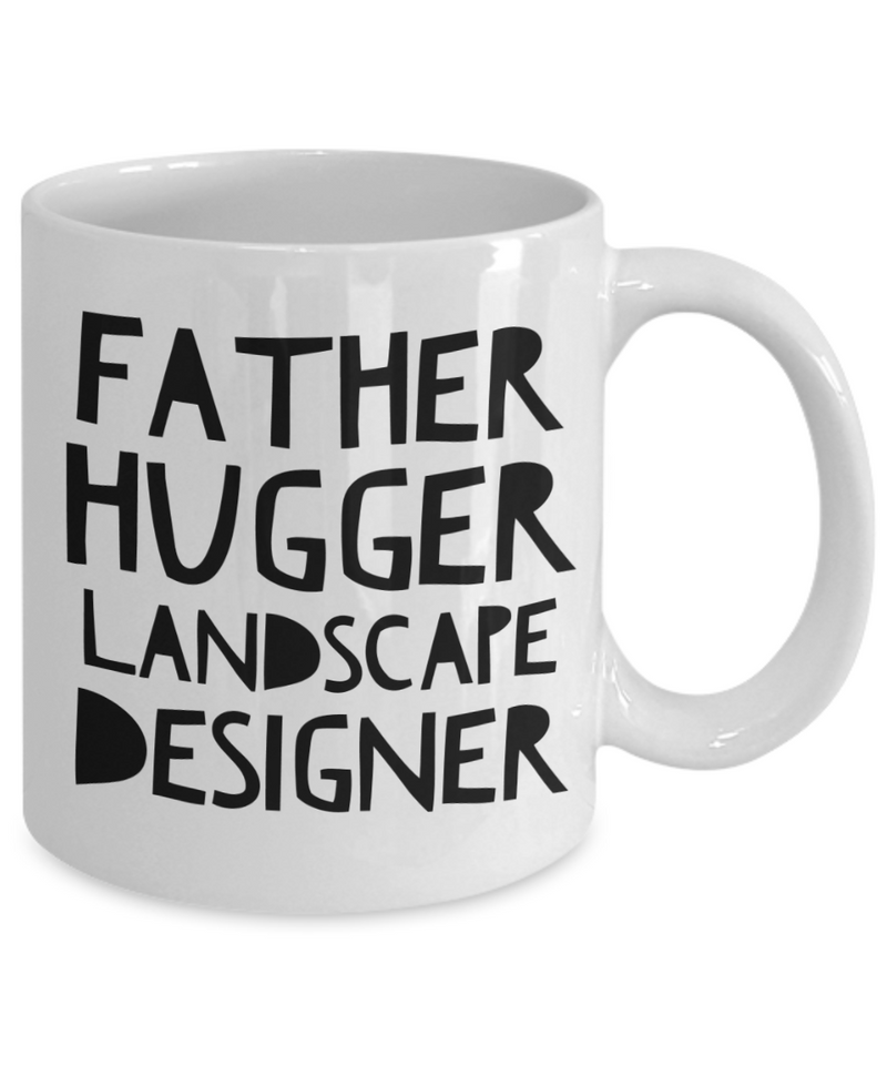 Father Hugger Landscape Designer, 11oz Coffee Mug Gag Gift for Coworker Boss Retirement or Birthday - Ribbon Canyon