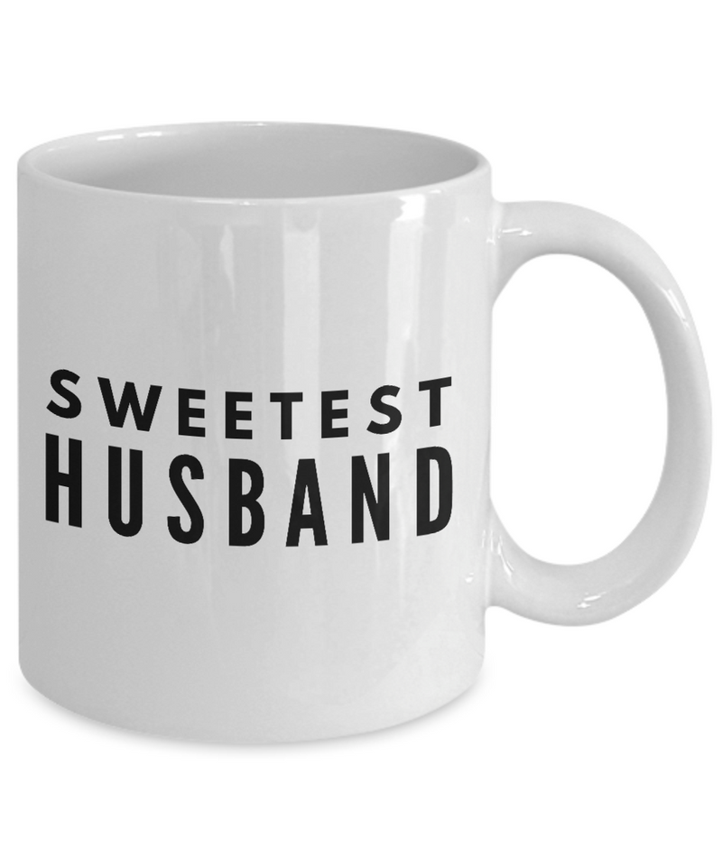 Sweetest Husband - Inspired Gifts for Dad Mom Birthday Father or Mother Day   11oz Coffee Mug - Ribbon Canyon
