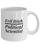 Evil Bitch Political Scientist, 11Oz Coffee Mug for Dad, Grandpa, Husband From Son, Daughter, Wife for Coffee & Tea Lovers - Ribbon Canyon