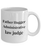 Father Hugger Administrative Law Judge, 11oz Coffee Mug Gag Gift for Coworker Boss Retirement or Birthday - Ribbon Canyon