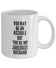 You May Be An Asshole But You'Re My Zoologist Husband, 11oz Coffee Mug  Dad Mom Inspired Gift - Ribbon Canyon