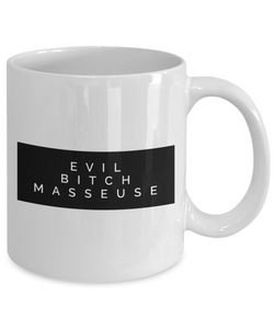 Evil Bitch Masseuse, 11Oz Coffee Mug Unique Gift Idea for Him, Her, Mom, Dad - Perfect Birthday Gifts for Men or Women / Birthday / Christmas Present - Ribbon Canyon