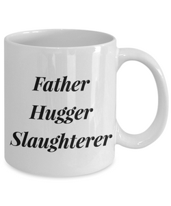 Father Hugger Slaughterer Gag Gift for Coworker Boss Retirement or Birthday - Ribbon Canyon