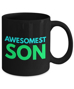 Awesomest Son - Family Gag Gifts For Mom or Dad Birthday Father or Mother Day -   11oz Coffee Mug - Ribbon Canyon