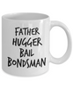 Father Hugger Bail Bondsman Gag Gift for Coworker Boss Retirement or Birthday - Ribbon Canyon