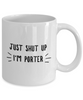 Funny Porter 11Oz Coffee Mug , Just Shut Up I'm Porter for Dad, Grandpa, Husband From Son, Daughter, Wife for Coffee & Tea Lovers - Ribbon Canyon