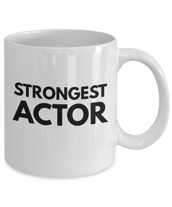 Strongest Actor - Birthday Retirement or Thank you Gift Idea -   11oz Coffee Mug - Ribbon Canyon