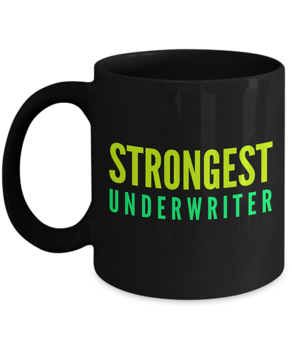 Strongest Underwriter -  Coworker Friend Retirement Birthday or Graduate Gift -   11oz Coffee Mug - Ribbon Canyon