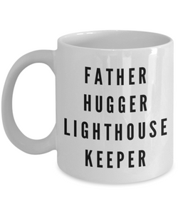 Father Hugger Lighthouse Keeper Gag Gift for Coworker Boss Retirement or Birthday - Ribbon Canyon