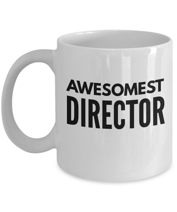 Awesomest Director - Birthday Retirement or Thank you Gift Idea -   11oz Coffee Mug - Ribbon Canyon