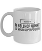 Trust Me I'm a Bellhop What Is Your Superpower, 11Oz Coffee Mug Unique Gift Idea for Him, Her, Mom, Dad - Perfect Birthday Gifts for Men or Women / Birthday / Christmas Present - Ribbon Canyon