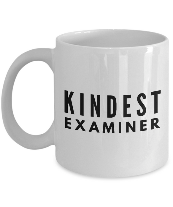 Kindest Examiner - Birthday Retirement or Thank you Gift Idea -   11oz Coffee Mug - Ribbon Canyon