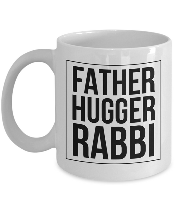 Father Hugger Rabbi, 11oz Coffee Mug Best Inspirational Gifts - Ribbon Canyon