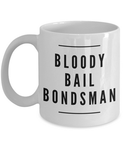 Bloody Bail Bondsman Gag Gift for Coworker Boss Retirement or Birthday - Ribbon Canyon