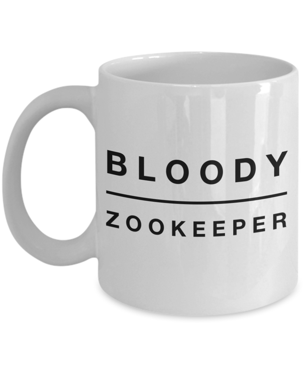 Bloody Zookeeper, 11oz Coffee Mug  Dad Mom Inspired Gift - Ribbon Canyon