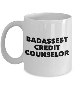 Badassest Credit Counselor, 11oz Coffee Mug  Dad Mom Inspired Gift - Ribbon Canyon