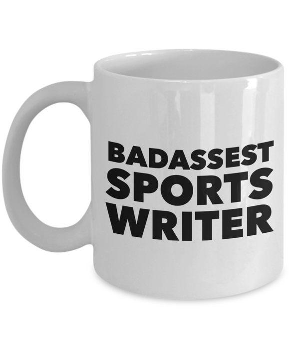 Badassest Sports Writer, 11oz Coffee Mug Best Inspirational Gifts - Ribbon Canyon