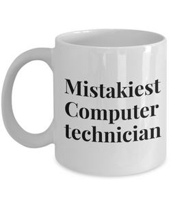 Mistakiest Computer Technician Gag Gift for Coworker Boss Retirement or Birthday - Ribbon Canyon