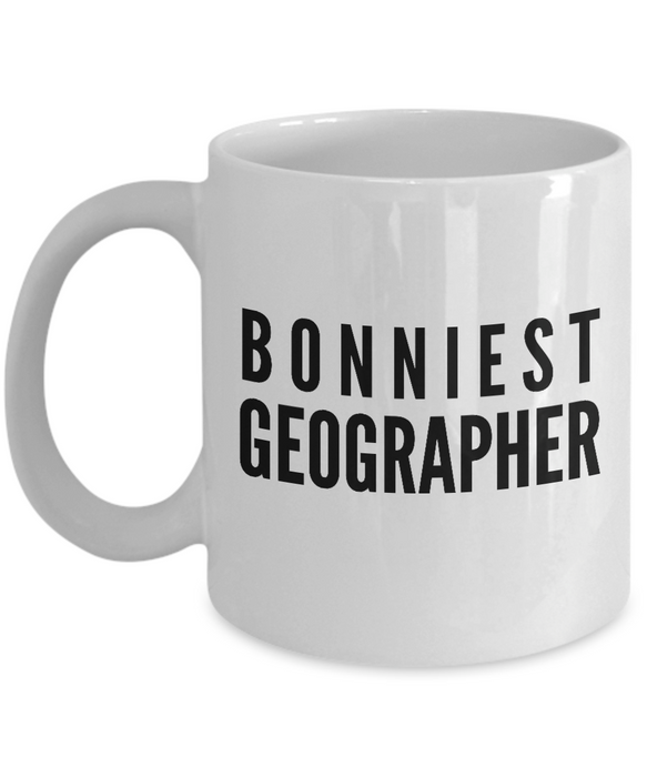 Bonniest Geographer - Birthday Retirement or Thank you Gift Idea -   11oz Coffee Mug - Ribbon Canyon