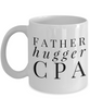 Father Hugger Cpa  11oz Coffee Mug Best Inspirational Gifts - Ribbon Canyon