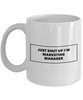 Just Shut Up I'm Marketing Manager, 11Oz Coffee Mug Unique Gift Idea for Him, Her, Mom, Dad - Perfect Birthday Gifts for Men or Women / Birthday / Christmas Present - Ribbon Canyon