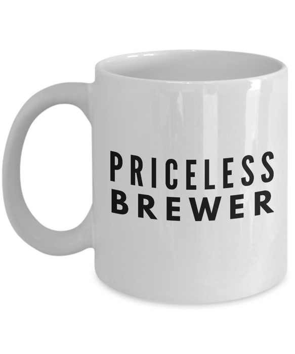 Priceless Brewer - Birthday Retirement or Thank you Gift Idea -   11oz Coffee Mug - Ribbon Canyon