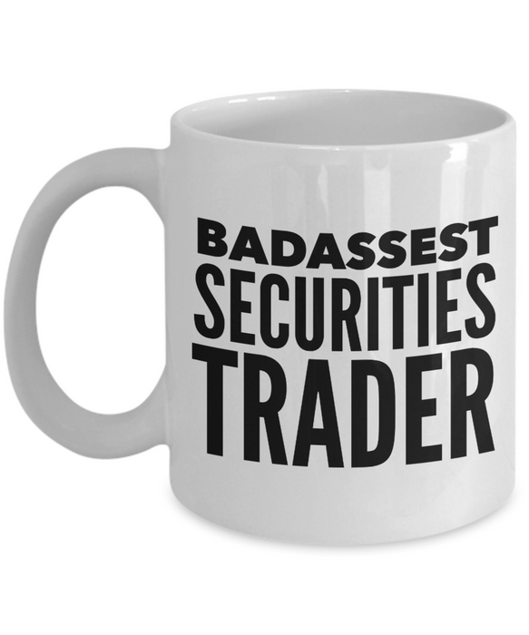 Badassest Securities Trader, 11oz Coffee Mug Gag Gift for Coworker Boss Retirement or Birthday - Ribbon Canyon