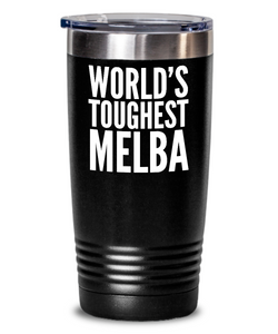 #GB Tumbler White NAME 3443 World's Toughest MELBA
