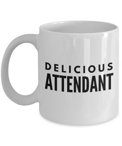 Delicious Attendant - Birthday Retirement or Thank you Gift Idea -   11oz Coffee Mug - Ribbon Canyon