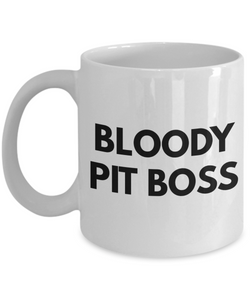 Bloody Pit Boss Gag Gift for Coworker Boss Retirement or Birthday - Ribbon Canyon
