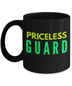 Priceless Guard -  Coworker Friend Retirement Birthday or Graduate Gift -   11oz Coffee Mug - Ribbon Canyon