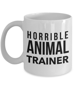 Horrible Animal Trainer Gag Gift for Coworker Boss Retirement or Birthday - Ribbon Canyon