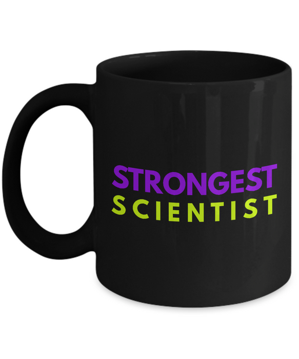 Strongest Scientist -  Coworker Friend Retirement Birthday or Graduate Gift -   11oz Coffee Mug - Ribbon Canyon