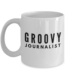 Groovy Journalist - Birthday Retirement or Thank you Gift Idea -   11oz Coffee Mug - Ribbon Canyon