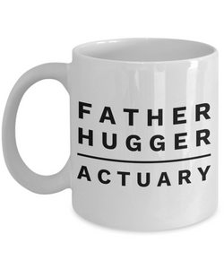 Father Hugger Actuary Gag Gift for Coworker Boss Retirement or Birthday - Ribbon Canyon
