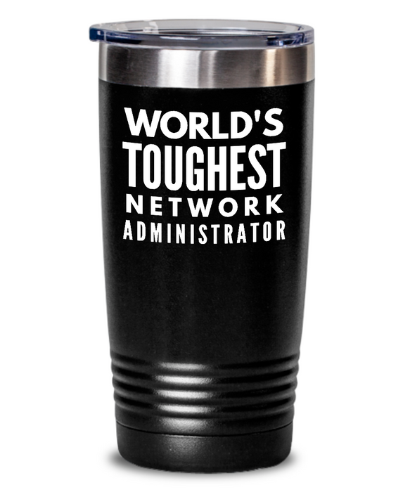 Network Administrator - Novelty Gift White Print 20oz. Stainless Tumblers - Ribbon Canyon