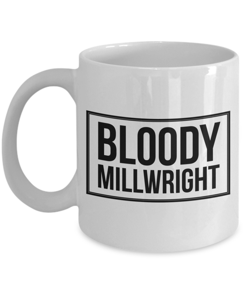 Bloody Millwright Gag Gift for Coworker Boss Retirement or Birthday - Ribbon Canyon